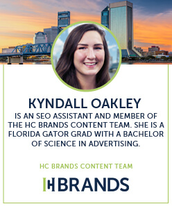 Kyndall Oakley is an seo assistant and member of the hc brands content team, she is a florida gator grad with a bachelor of science in advertising