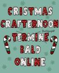 Christmas Crafternoon Projekte