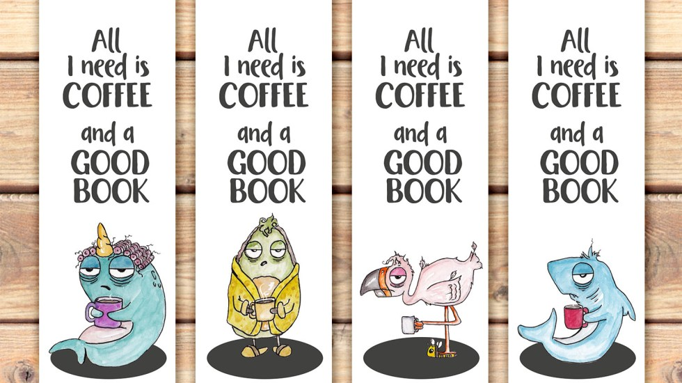 I need coffee funny printable bookmarks