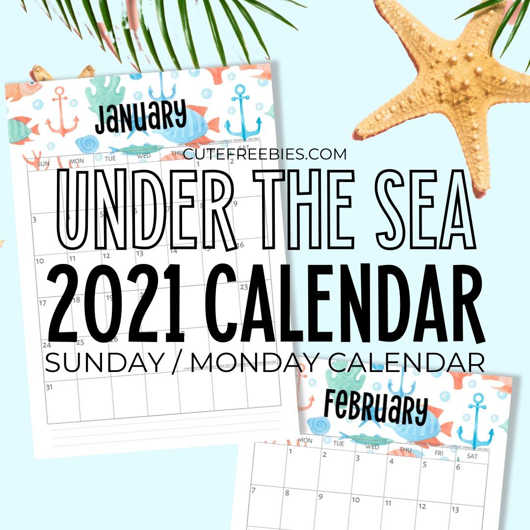 2021-UNDER-THE-SEA-CALENDAR - Cute Freebies For You