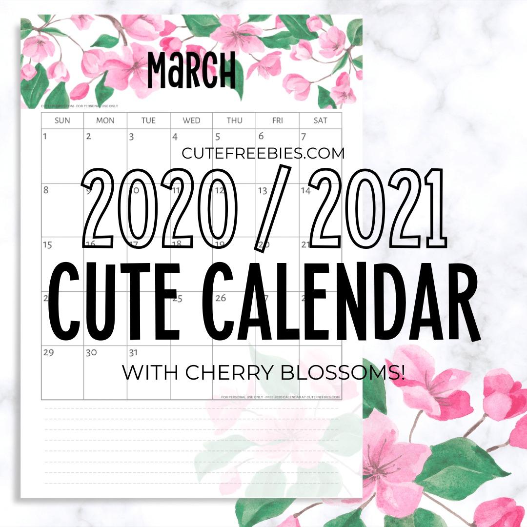 Cherry Blossoms 2020 / 2021 Calendar Printable PDF - Cute ...