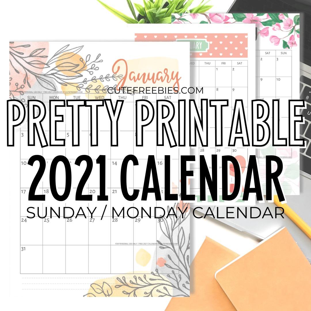 2021-CALENDAR-PRETTY-PRINTABLE - Cute Freebies For You