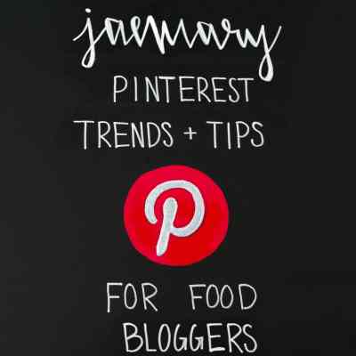 January Pinterest Trends and Tips for Food Bloggers on Black Chalkboard