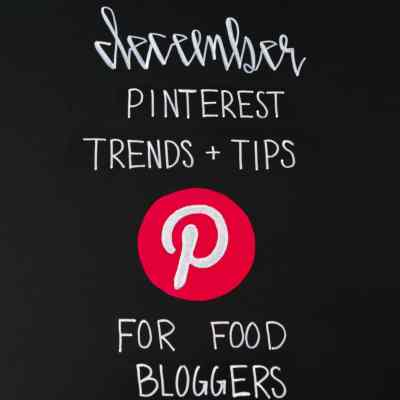 December Pinterest Trends and Tips for Food Bloggers on Black Chalkboard