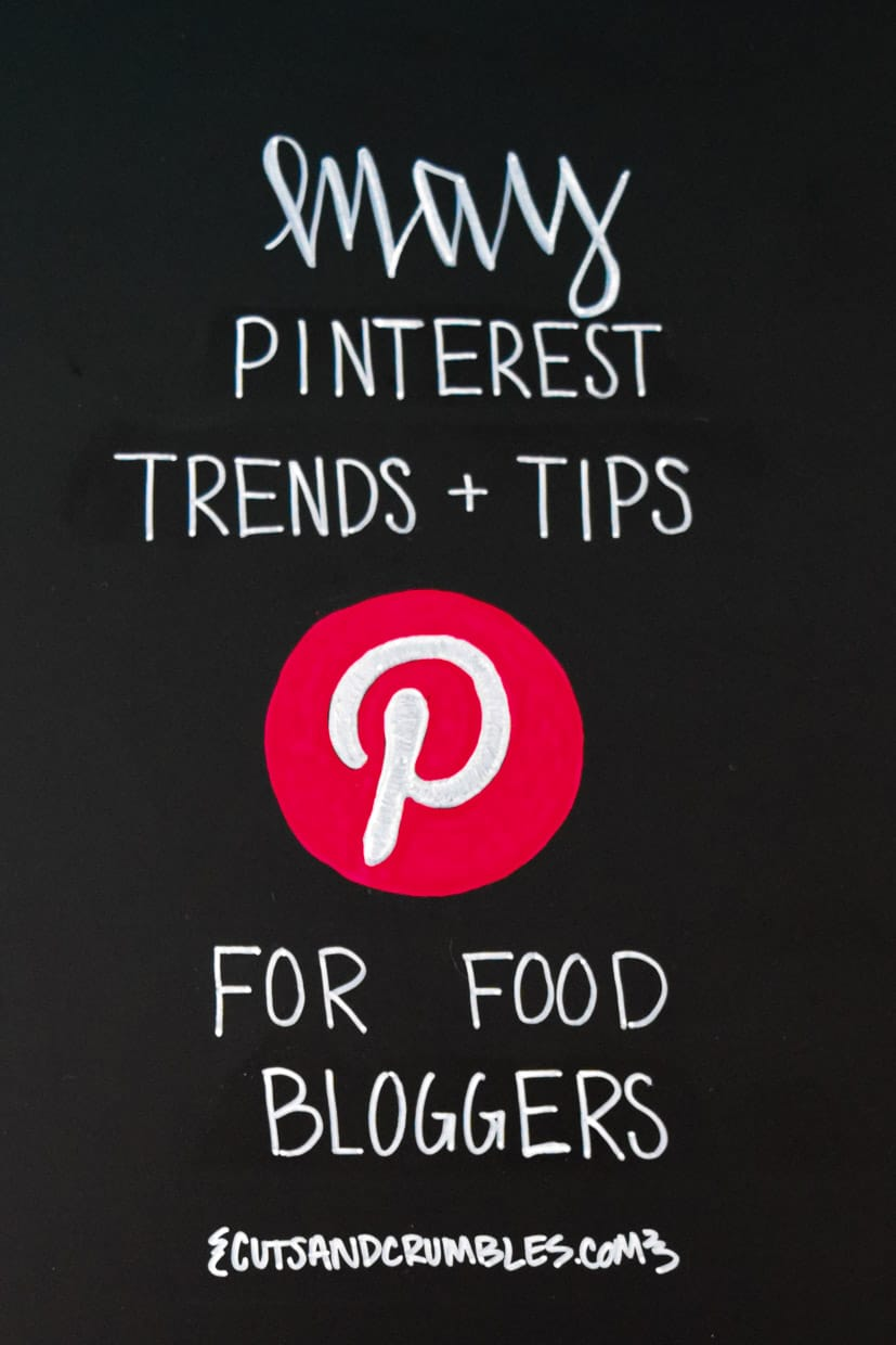 May Pinterest Monthly Trends and Tips for Food Bloggers