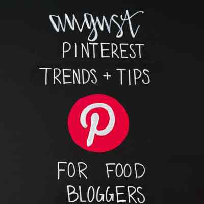 Pinterest Monthly Trends and Tips for Food Bloggers on Black Chalkboard