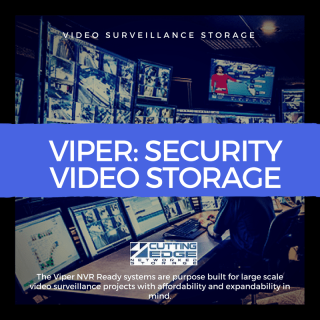 Viper video surveillance storage server