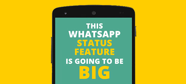 New WhatsApp Status is going to be big
