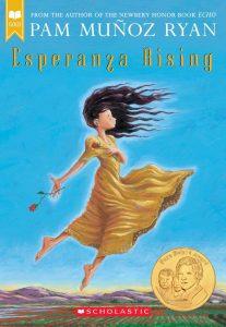 Esperanza Rising Novel by Pam Munoz Ryan