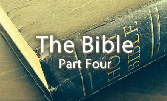 The Bible: Part 4