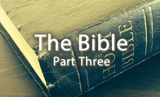 The Bible: Part Three