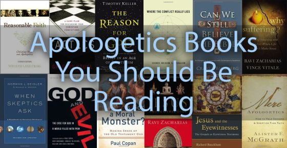 Apologetics Books You Should Be Reading