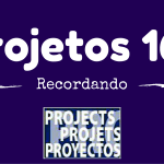 Projetos 166 – Recordando