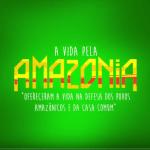 A Vida pela Amazonia | Labaka