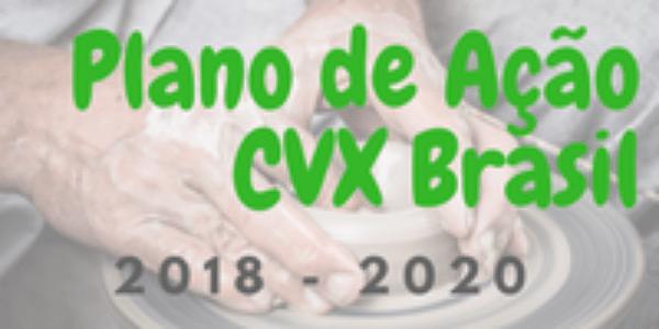 Prioridades do Plano de Ação 2018 - 2020 da CVX Brasil