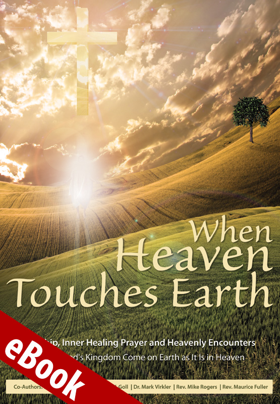 When Heaven Touches Earth eBook