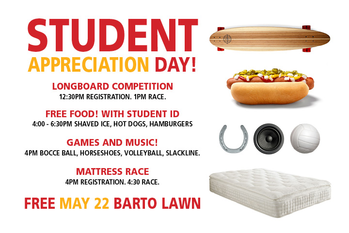 Campus Notices  Student Appreciation Day Thursday Free