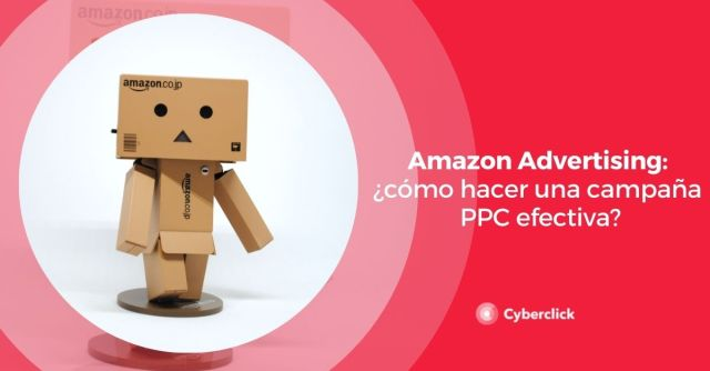 Amazon Advertising How To Make An Effective PPC Campaign
