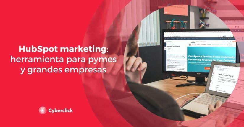 HubSpot marketing herramienta para pymes y grandes empresas
