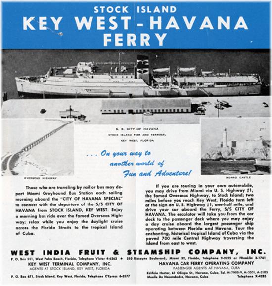 Until 1962, a regular ferry service ran betwen Key West, Florida, and Havana (Courtesy Wolfsonian Institution)