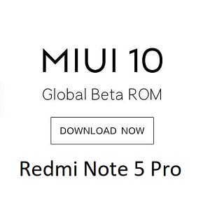 How to install MIUI 10 9.2.21 on Redmi Note 5 Pro with