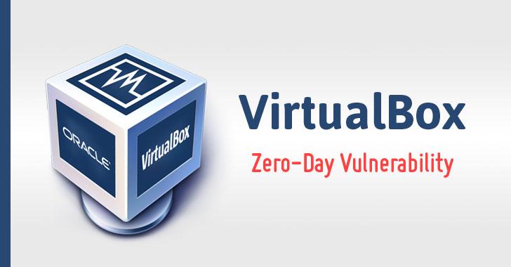 Oracle VirtualBox Zero Day Vulnerability Exploit
