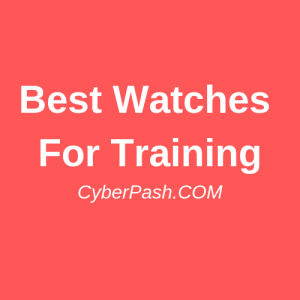 Best Watches For Best Training