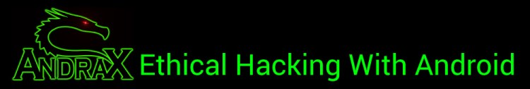ANDRAX - Ethical Hacking with Android