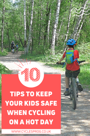 10 tips for keeping your kids safe when cycling on a hot day - PIN