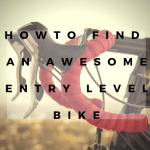 What to Look For in an Entry Level Road Bike