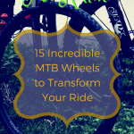 Fast Rollin! 15 Incredible MTB Wheels to Transform Your Ride