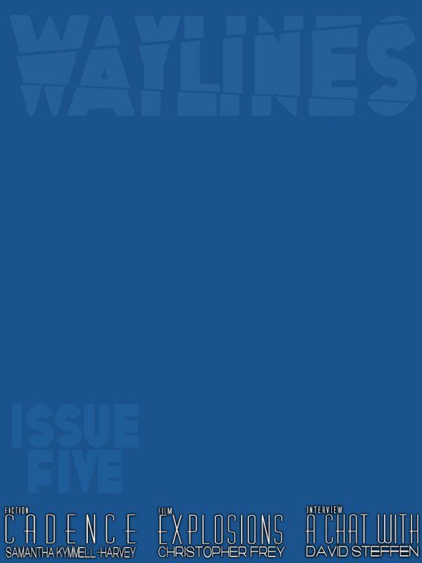 Waylines #5, September 2013