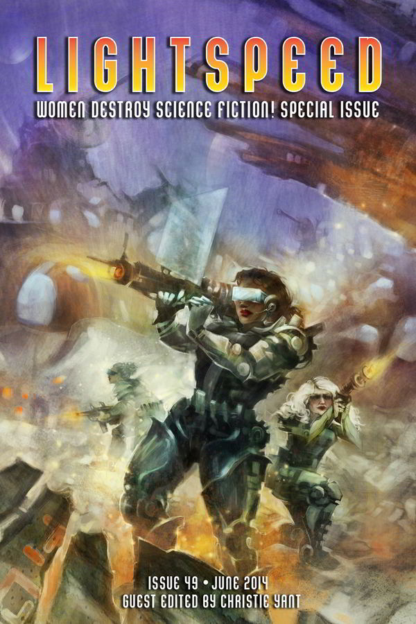 Lightspeed Magazine Issue 49 – Women Destroy Science Fiction! Special Issue