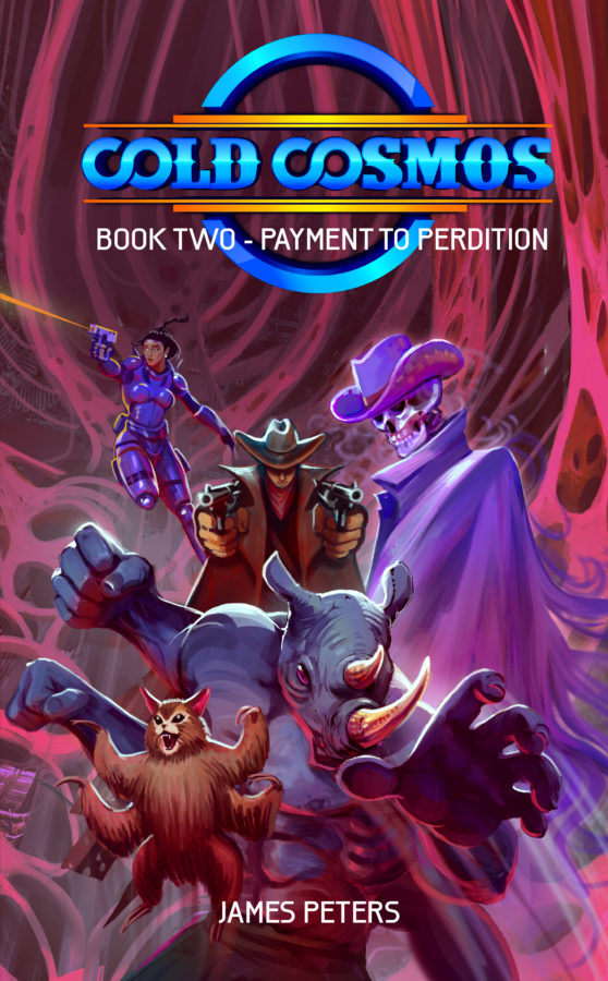 Cold Cosmos: Book 2 – Payment to Perdition