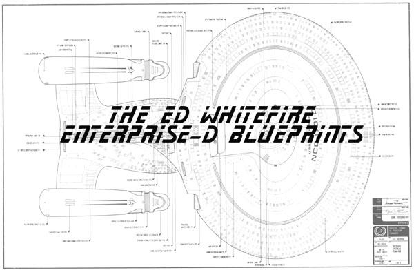 The Original Ed Whitefire Enterprise NCC-1701-D Blueprints