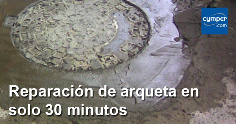 Reparación de arqueta en solo 30 minutos