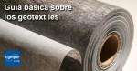Guía básica sobre los geotextiles