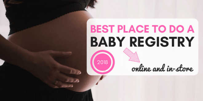 Best Place to Do Baby Registry Setup in 2018 (Online and ...