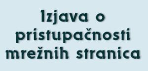 Na slici je tekst Izjava o pristupačnosti mrežnih stranica
