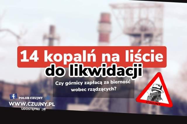 Likwidacja kopalń Śląskich!
