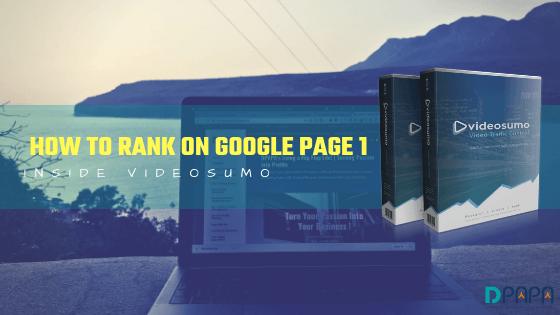 How To Rank On Google page 1 in 4 Steps and within 60 Minutes using Video Sumo