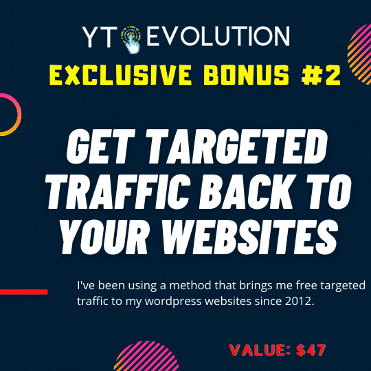 YT Evolution Review | Turn YouTube channels into a monetizable & automated Wordpress website 9