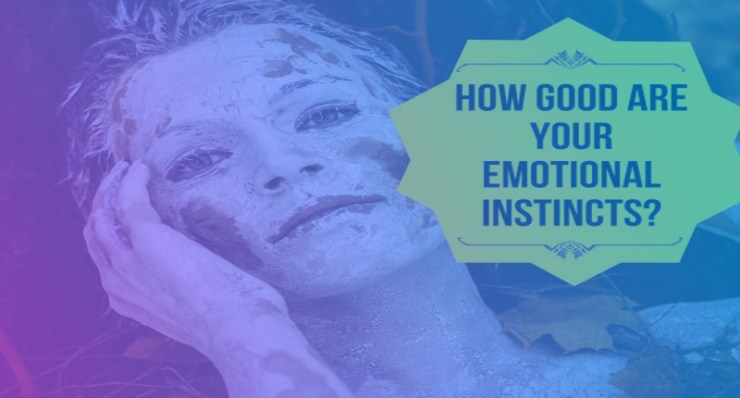 How Good Are Your Emotional Instincts? dapulse quiz