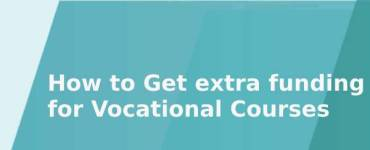 How to Get extra funding for Vocational Courses
