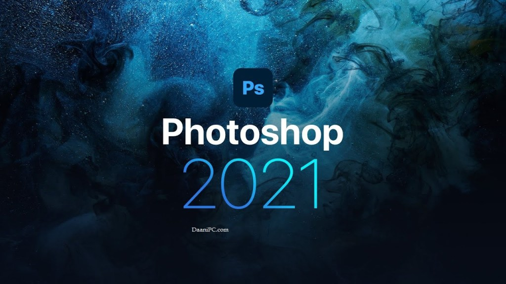 Adobe Photoshop [2021] Crack With Serial Key Free Download