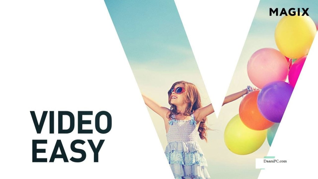 MAGIX Video Easy [v6.0.2] With Crack Free Download