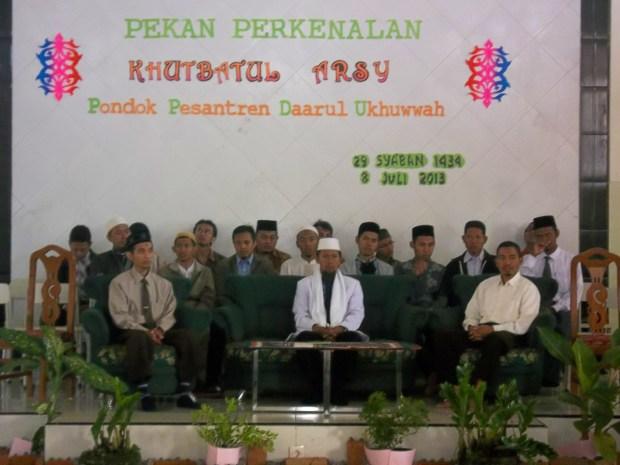 Khutbatul Arsy Pondok Pesantren Daarul Ukhuwwah 2013