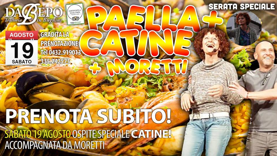 20727815 1426980160688557 8116052384270333187 n 1 19 agosto: Spettacolo di Catine e Moretti, serata Paella Trattoria Da Bepo