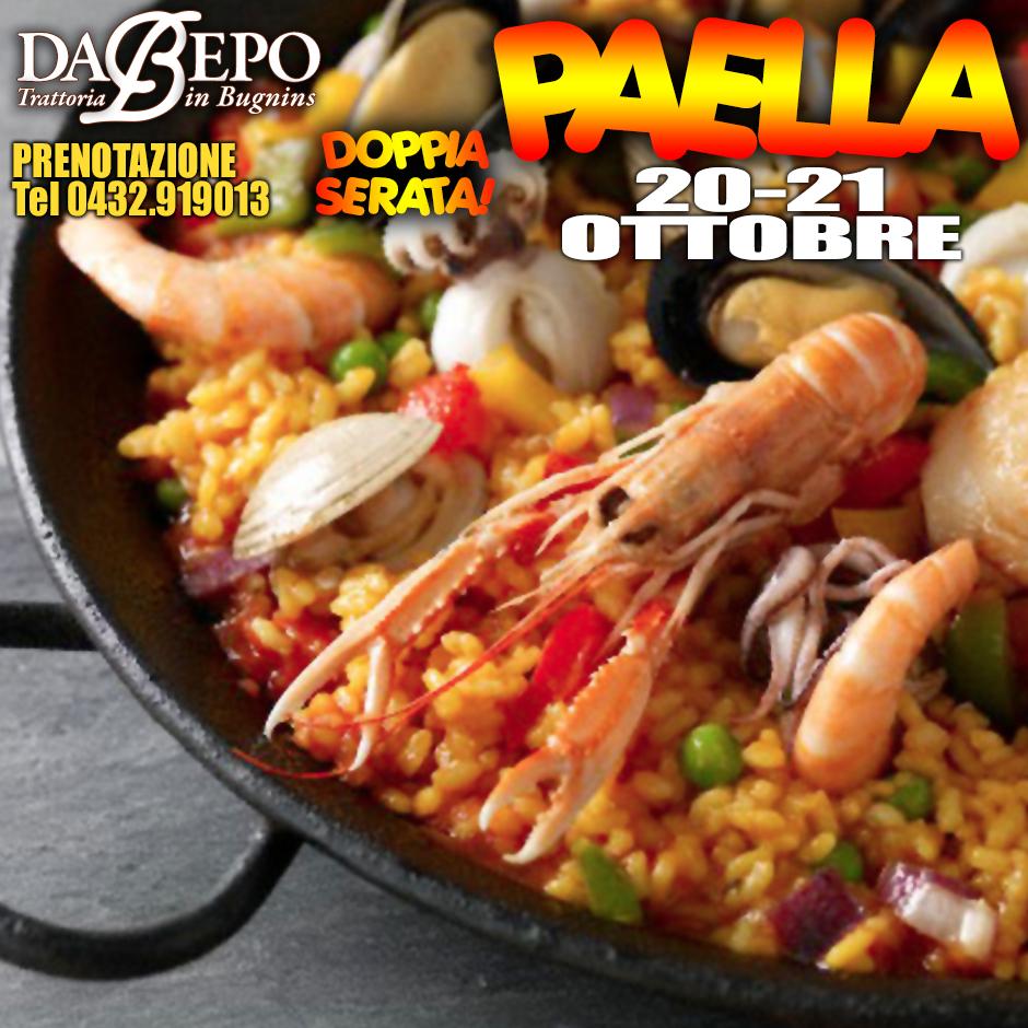F 20 21 Ottobre: Doppia Serata Paella! Questo venerdi e sabato trattoria Da Bepo