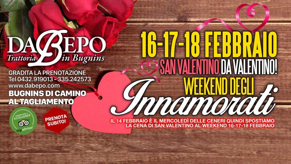 San Valentino 1024x576 Weekend di San Valentino   16   17   18 Febbraio 2018